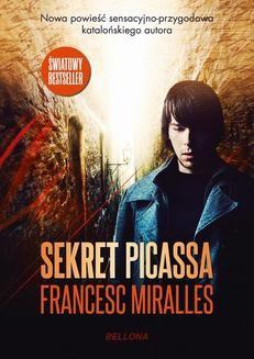 Chomikuj, pobierz ebook online Sekret Picassa. Francesc Miralles