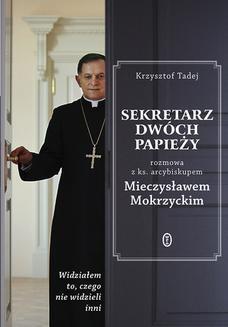Chomikuj, ebook online Sekretarz dwóch papieży. Abp Mieczysław Mokrzycki