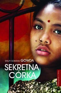 Chomikuj, ebook online Sekretna córka. Shilpi Somaya Gowda
