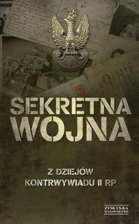 Chomikuj, ebook online Sekretna wojna. Z dziejów kontrwywiadu II RP. Zbigniew Nawrocki