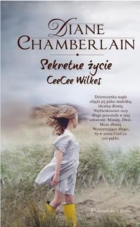 Chomikuj, ebook online Sekretne życie CeeCee Wilkes. Diane Chamberlain