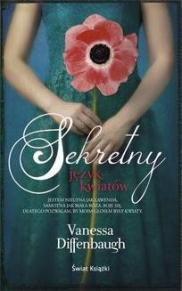 Chomikuj, ebook online Sekretny język kwiatów. Vanessa Diffenbaugh