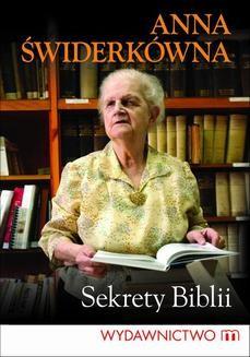Chomikuj, ebook online Sekrety Biblii. Anna Świderkówna