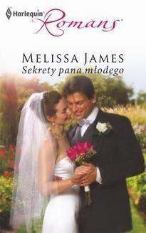 Chomikuj, ebook online Sekrety pana młodego. Melissa James