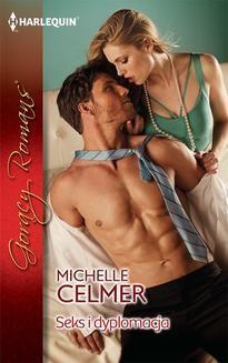 Chomikuj, ebook online Seks i dyplomacja. Michelle Celmer