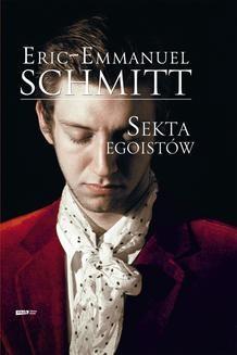 Chomikuj, ebook online Sekta egoistów. Eric-Emmanuel Schmitt