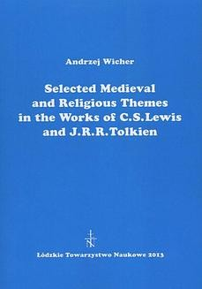 Chomikuj, ebook online Selected Medieval and Religious Themes in the Works of C.S. Lewis and J.R.R. Tolkien. Andrzej Wicher