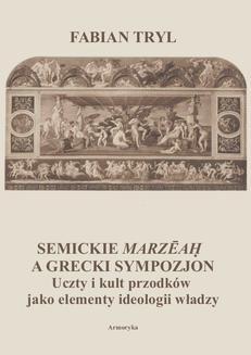 Ebook Semickie marzeah a grecki sympozjon. Uczty i kult przodków jako elementy ideologii władzy pdf