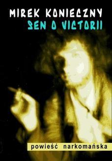 Chomikuj, ebook online Sen o Victorii. Mirek Konieczny