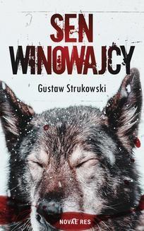 Chomikuj, ebook online Sen winowajcy. Gustaw Strukowski