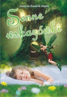 Chomikuj, ebook online Senne wskazówki. Justyna Ewelina Depta
