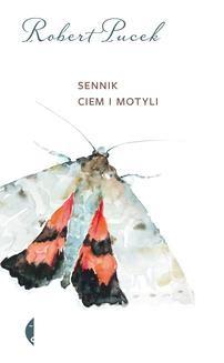 Chomikuj, ebook online Sennik ciem i motyli. Robert Pucek