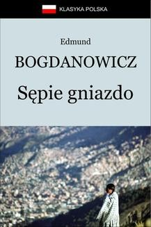 Chomikuj, ebook online Sępie gniazdo. Edmund Bogdanowicz