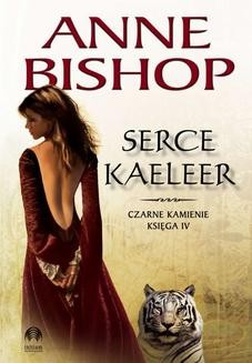 Chomikuj, ebook online Serce Kaeleer. Anne Bishop