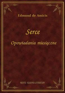 Chomikuj, ebook online Serce – Opowiadania miesięczne. Edmund de Amicis