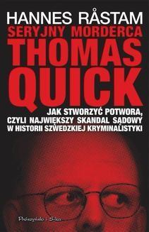 Chomikuj, ebook online Seryjny morderca Thomas Quick. Hannes Råstam