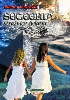 Chomikuj, ebook online Seteeria – Strażnicy światła. Danuta Morawska