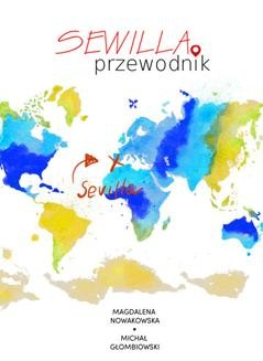 Chomikuj, ebook online Sewilla. Przewodnik. Magdalena Nowakowska