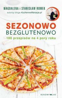 Chomikuj, ebook online Sezonowo bezglutenowo. Magdalena Romek