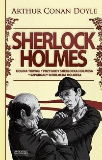 Chomikuj, ebook online Sherlock Holmes T.2: Dolina trwogi. Przygody Sherlocka Holmesa. Szpargały Sherlocka Holmesa. Arthur Conan Doyle
