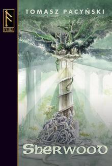 Chomikuj, ebook online Sherwood. Tomasz Pacyński
