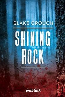 Chomikuj, ebook online Shining Rock.Minibook. Blake Crouch