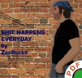 Chomikuj, ebook online Shit Happens Everyday. ZoeRocks