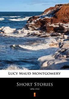 Chomikuj, ebook online Short Stories. 18961922. Lucy Maud Montgomery