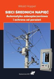 Ebook Sieci średnich napięć. Automatyka zabezpieczeniowa i ochrona od porażeń pdf