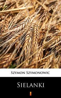 Chomikuj, ebook online Sielanki. Szymon Szymonowic