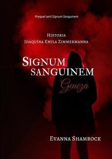 Chomikuj, ebook online Signum Sanguinem. Geneza. Evanna Shamrock