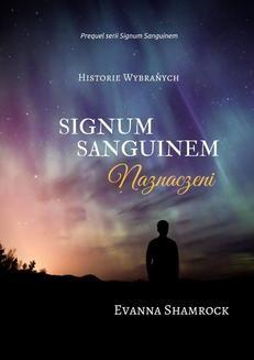 Chomikuj, pobierz ebook online Signum Sanguinem. Naznaczeni. Evanna Shamrock