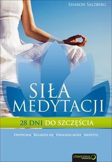 Chomikuj, ebook online Siła medytacji. 28 dni do szczęścia. Sharon Salzberg
