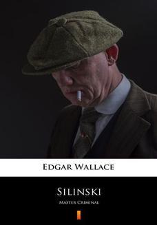 Chomikuj, ebook online Silinski. Master Criminal. Edgar Wallace