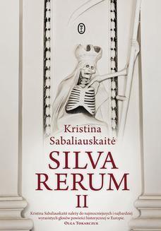 Chomikuj, ebook online Silva Rerum II. Kristina Sabaliauskait