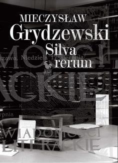 Chomikuj, ebook online Silva rerum. Mieczysław Grydzewski
