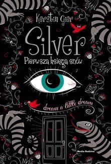 Chomikuj, pobierz ebook online Silver. Kerstin Gier