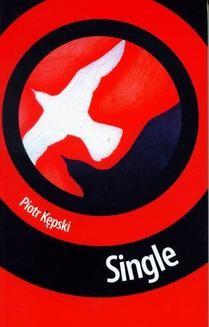 Chomikuj, ebook online Single. Piotr Kępski