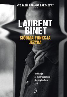 Chomikuj, pobierz ebook online Siódma funkcja języka. Laurent Binet