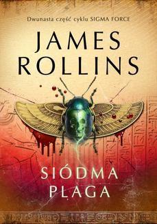 Chomikuj, ebook online Siódma plaga. James Rollins