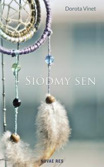 Chomikuj, ebook online Siódmy sen. Dorota Vinet