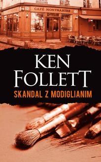 Chomikuj, ebook online Skandal z Modiglianim. Ken Follett