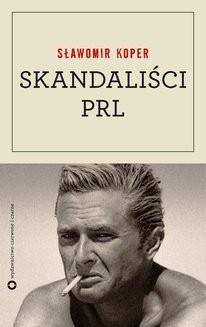 Ebook Skandaliści PRL pdf