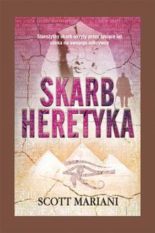 Chomikuj, ebook online Skarb heretyka. Scott Mariani