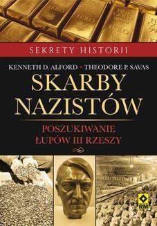 Chomikuj, ebook online Skarby nazistów. Kenneth D. Alford