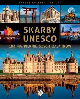Chomikuj, ebook online Skarby UNESCO: 100 najpiękniejszych zabytków. Praca zbiorowa