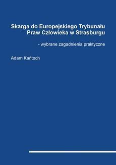 Ebook Skarga do Europejskiego Trybunału Praw Człowieka w Strasburgu – wybrane zagadnienia praktyczne pdf