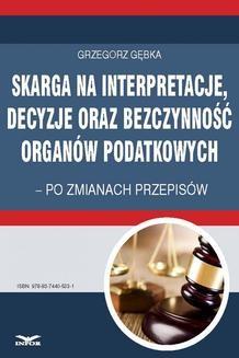 Ebook Skarga na interpretacje, decyzje oraz bezczynność organów podatkowych pdf
