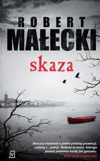 Chomikuj, ebook online Skaza. Robert Małecki
