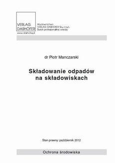 Chomikuj, ebook online Składowanie odpadów na składowiskach. Piotr Manczarski